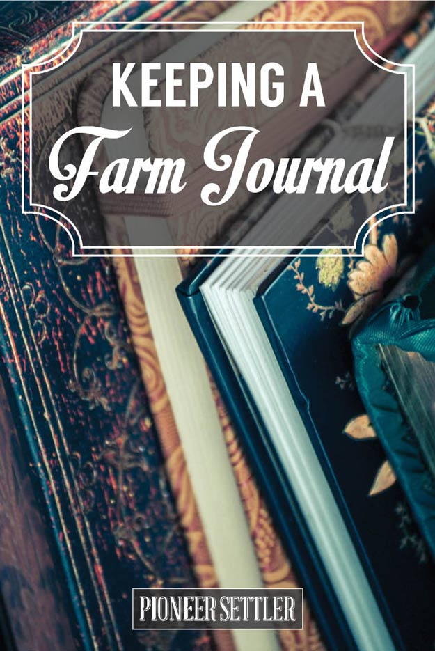 5 Tips For Keeping A Farmers Journal