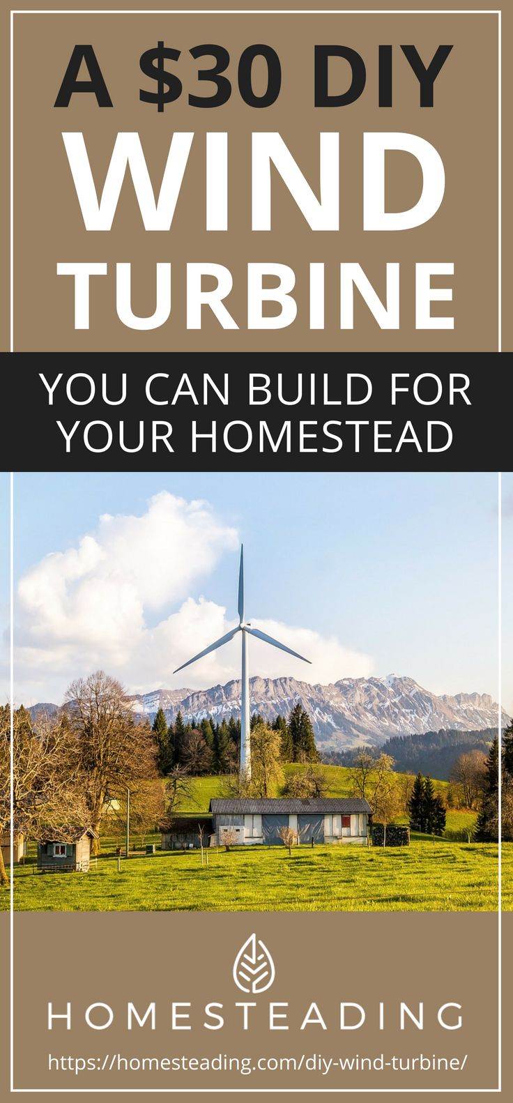 Pinterest Placard | A $30 DIY Wind Turbine You Can Build For Your Homestead