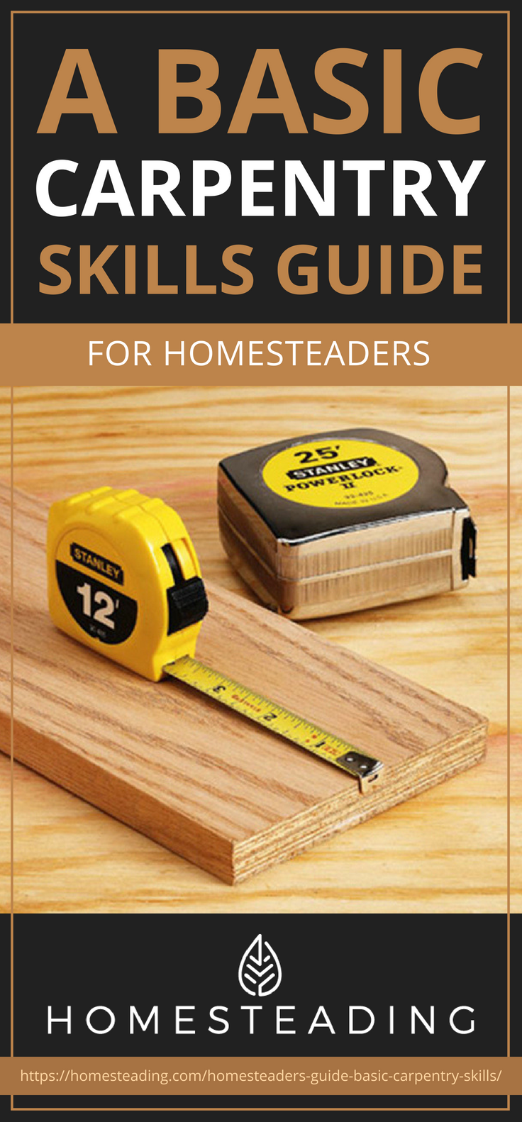 Pinterest Placard |A Basic Carpentry Skills Guide For Homesteaders